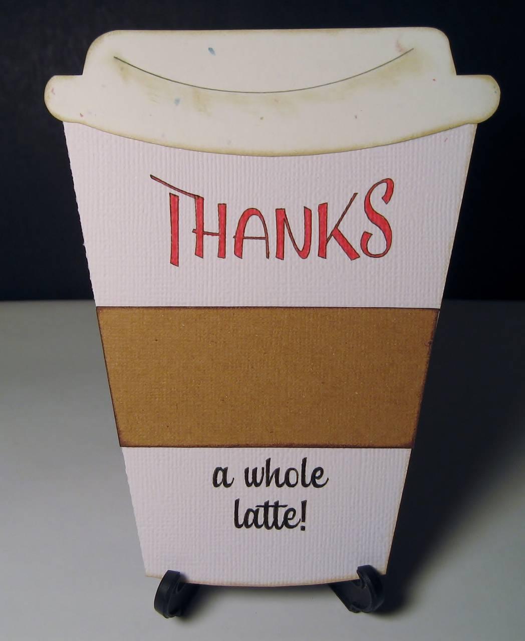Thanks a Whole Latte card