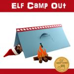 Elf Camp Out