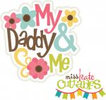 Daddy and Me Girl Title