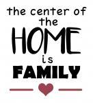 Family is Center