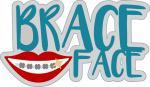 Brace Face Title