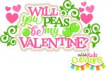 Will You Peas Be My Valentine?