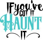 Cheeky Halloween Collection: Of You've Got It, Haunt It