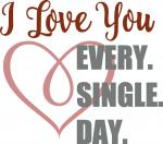 DIY Signs Collection: I Love You Every Single Day