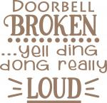 Home Signs Collection: Door Bell Broken