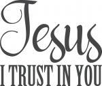 Jesus I Trust in You