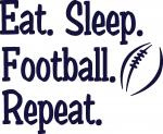 Tailgate Collection:  Eat, Sleep Football, Repeat