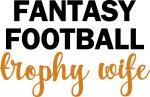 Tailgate Collection:  Fantasy Football Trophy Wife