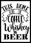 Coffee, Whiskey, and Beer