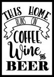 Coffee, Wine, and Beer
