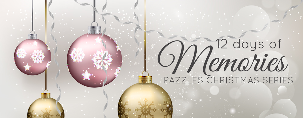 12 Days of Christmas Memories: brought to you by Pazzles