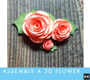 3D Flower Assembly