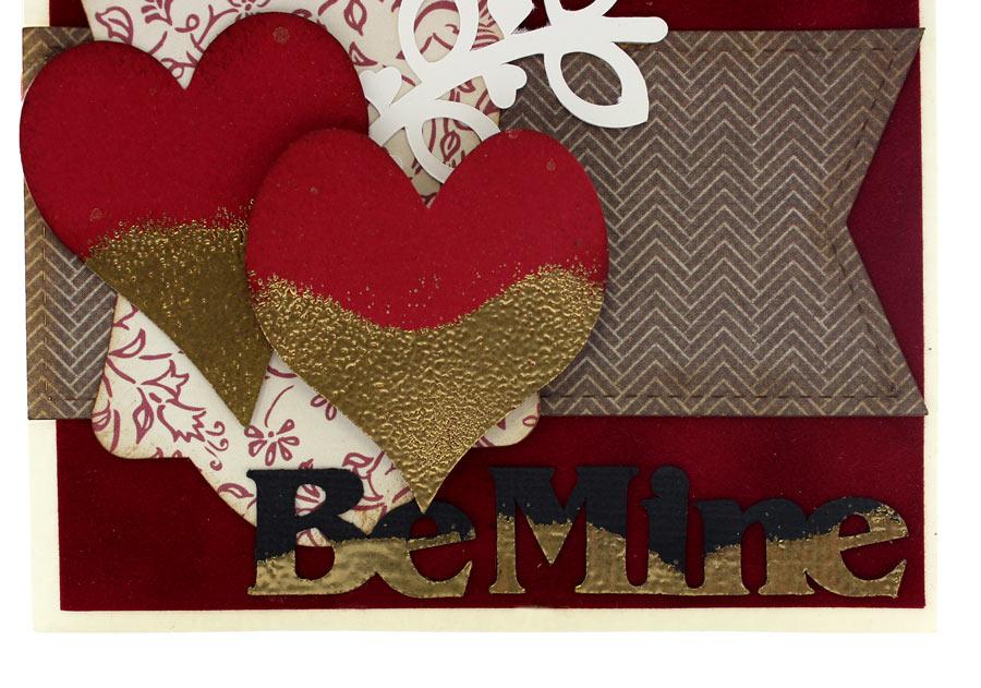 Be Mine Valentine Card. Gold Dipped Die Cut Tutorial