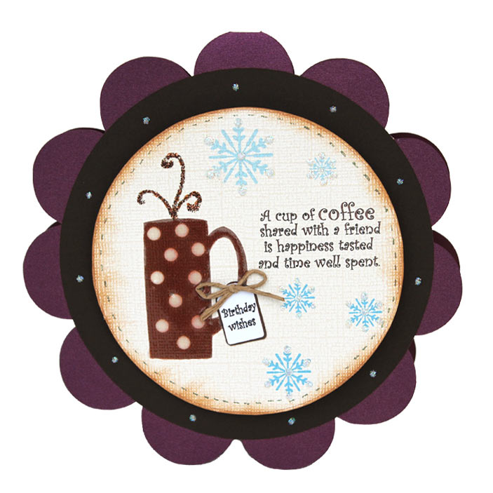 coffee cup circle card  pazzles craft room, Birthday card