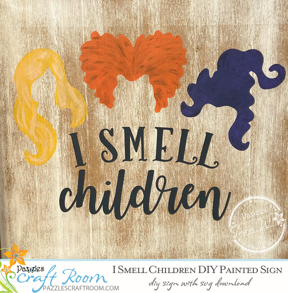 Pazzles I Smell Children Halloween DIY Painted Sign with instant SVG download. Compatible with all major electronic cutters including Pazzles Inspiration, Cricut, and Silhouette Cameo. Design by Sara Weber.