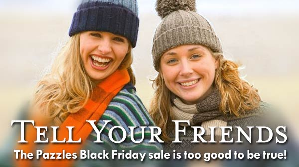Tell Your Friends About the Pazzles Black Friday Sale