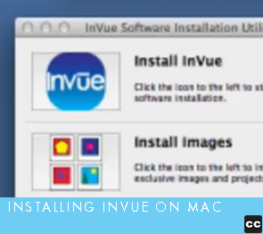 Installing InVue on Your Mac Computer