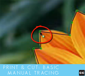 Print and Cut: Basic Manual Tracing