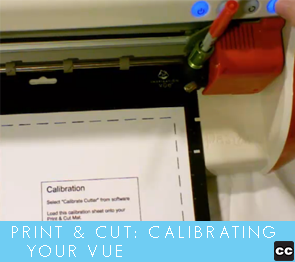 Print and Cut: Calibrating Your Vue