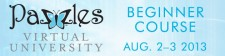 Pazzles Virtual University Beginner Course, August 2-3, 2013