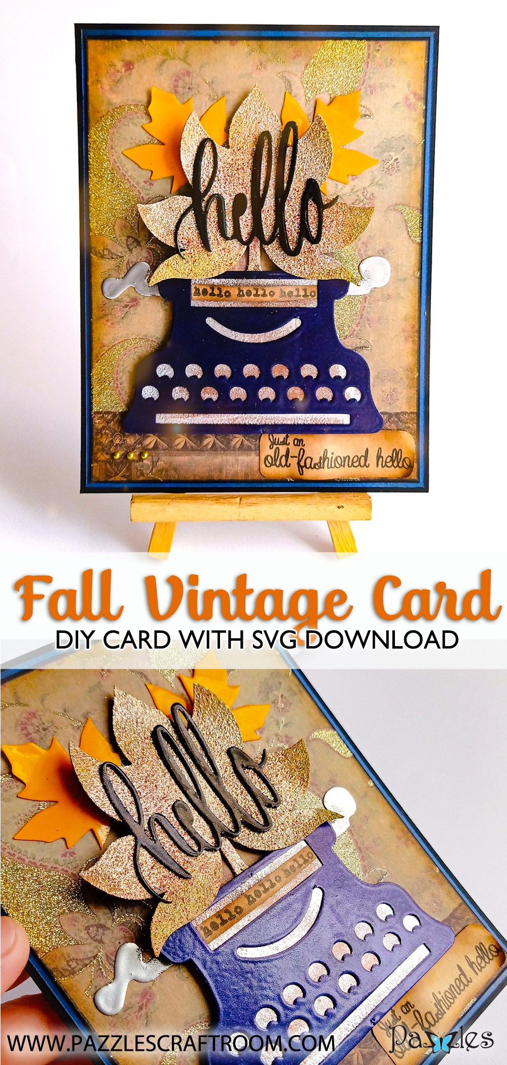 Pazzles DIY Autumn Vintage Typewriter Card with instant SVG download. Compatible with all major electronic cutters including Pazzles Inspiration, Cricut, and Silhouette Cameo. Design by Zahraa Darweesh.