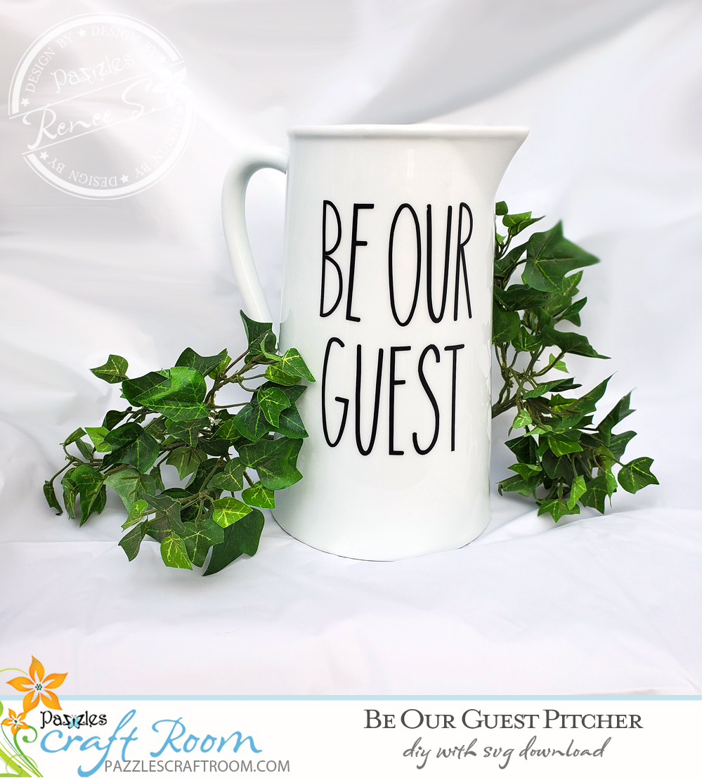 Pazzles DIY Be Our Guest Pitcher with instant SVG download. nstant SVG download compatible with all major electronic cutters including Pazzles Inspiration, Cricut, and Silhouette Cameo. Design by Renee Smart.