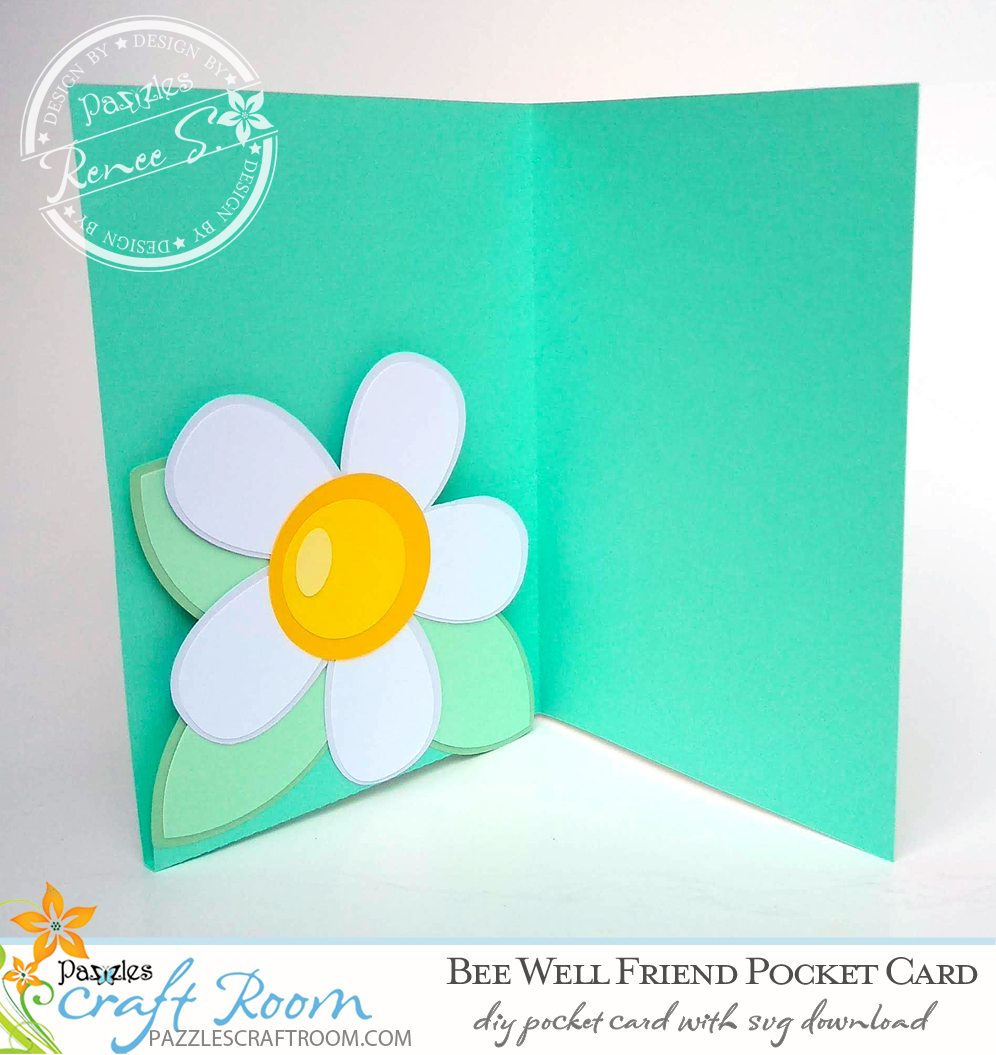 Pazzles DIY Bee Well Friend Pocket Card with instant SVG download. Compatible with all major electronic cutters including Pazzles Inspiration, Cricut, and Silhouette Cameo. Design by Renee Smart.