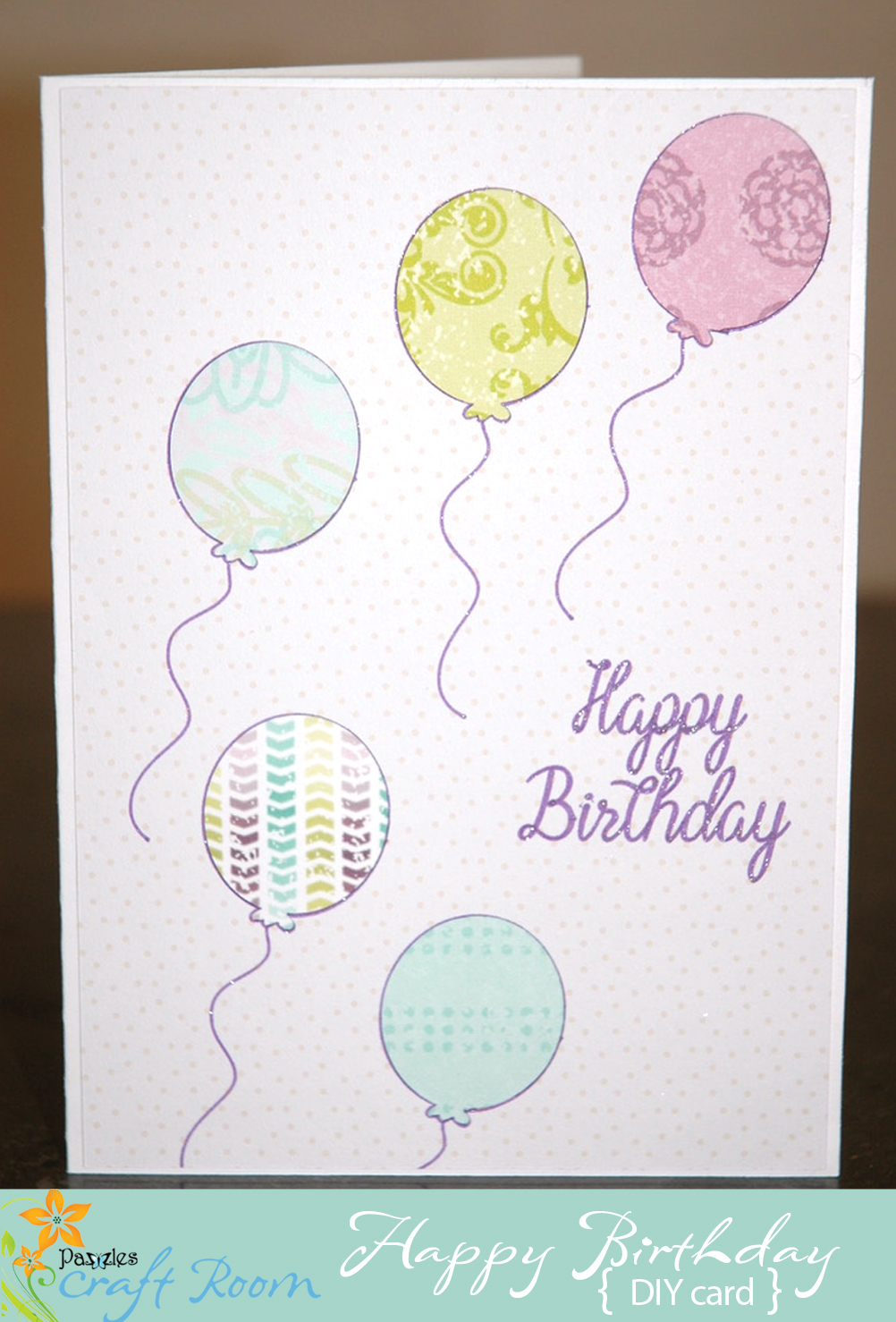I Did A Print And Cut For The Cardstock Base Using Digital Paper Then Used Pazzles Pen Tool Balloon Outline Strings Happy Birthday