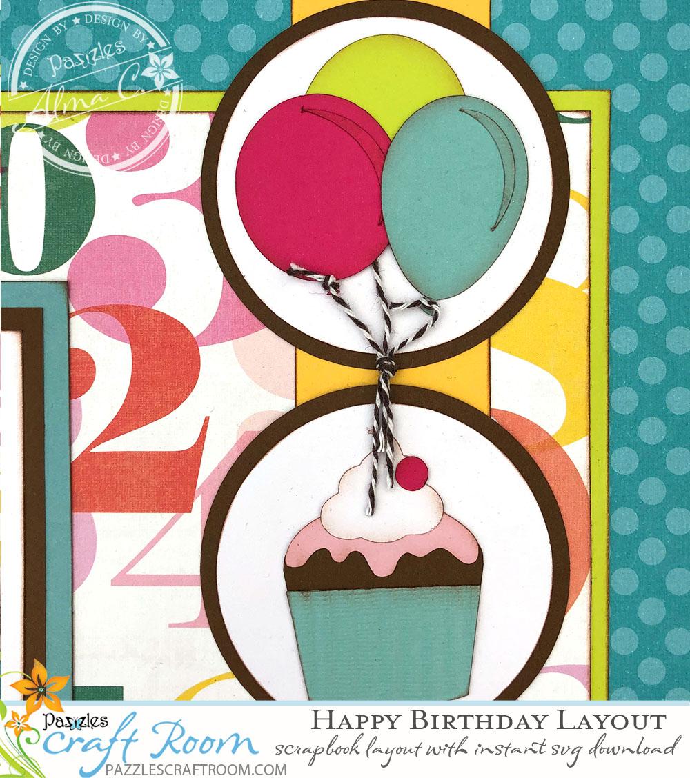Pazzles DIY Scrapbook Birthday Layout by Alma Cervantes