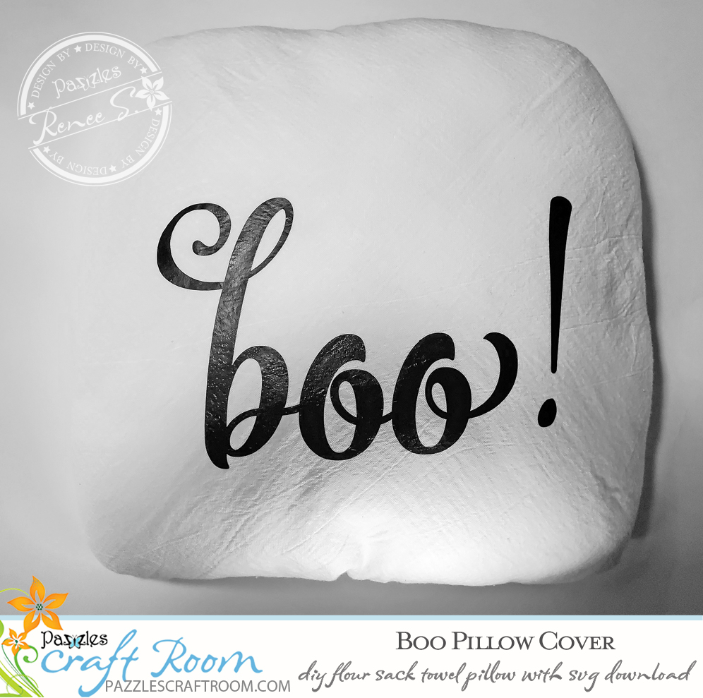 Pazzles DIY Boo Flour Sack Towel Pillow Cover with instant SVG download. Compatible with all major electronic cutters including Pazzles Inspiration, Cricut, and SIlhouette Cameo. Design by Renee Smart.