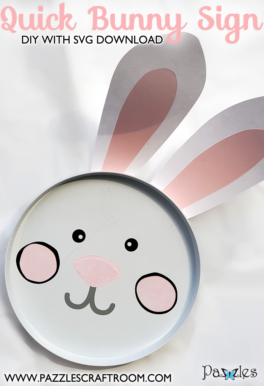 Pazzles DIY Bunny Decor Sign. Instant SVG download compatible with all major electronic cutters including Pazzles Inspiration, Cricut, and Silhouette Cameo. Design by Renee Smart.