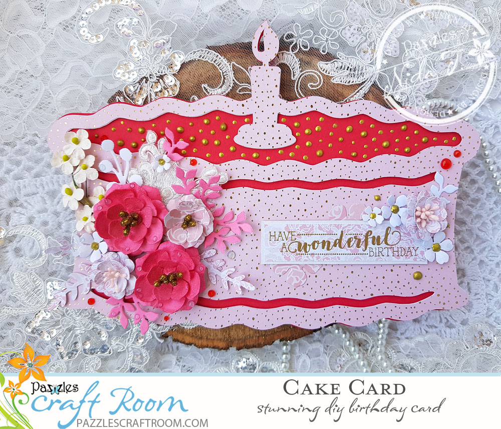 Pazzles DIY Birthday Cake Card with Paper Flowers by Nida Tanweer with Paper Flower Tutorial