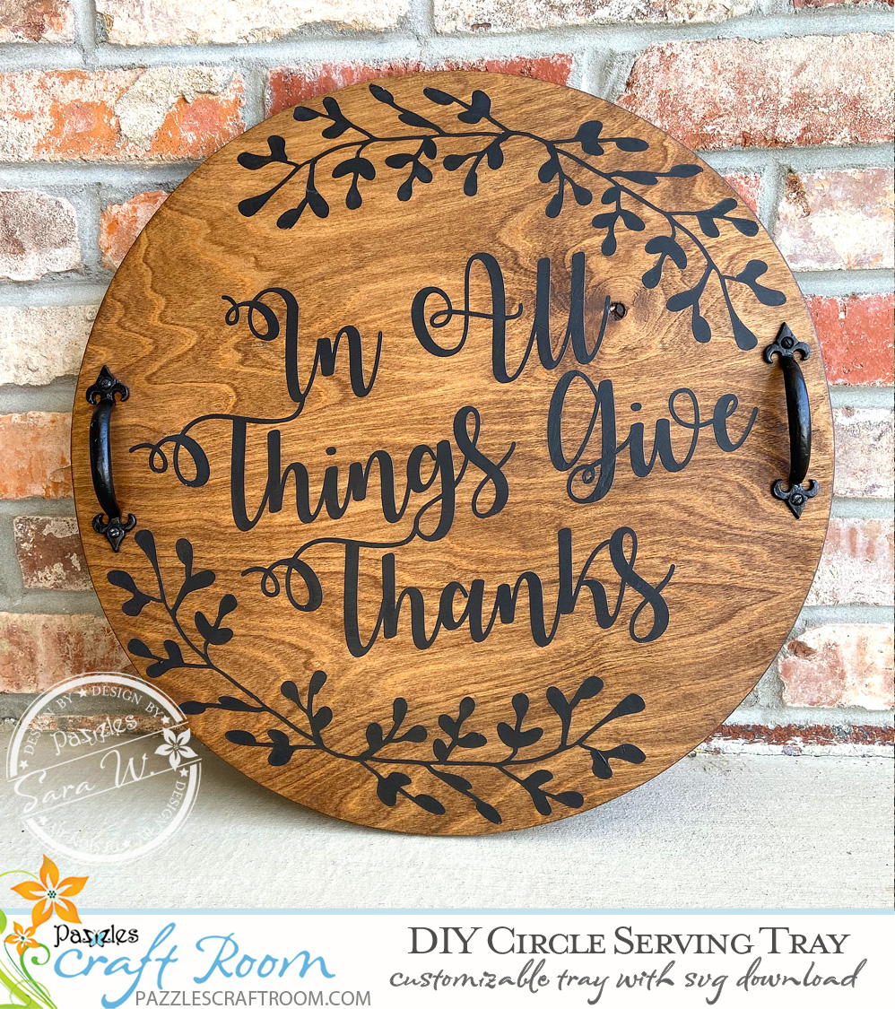 Circle Diy Serving Tray With Svg Download Pazzles Craft Room