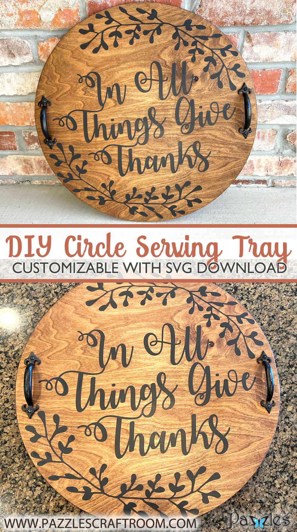 Pazzles DIY Circle Serving Tray with SVG instant download. Compatible with all major electronic cutters including Pazzles Inspiration, Cricut, and Silhouette Cameo.