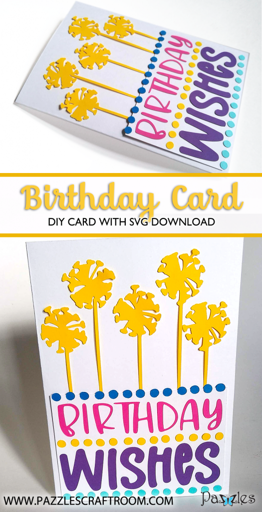 Pazzles DIY Dandelion Birthday Card with instant SVG download. Compatible with all major electronic cutters including Pazzles Inspiration, Cricut, and Silhouette Cameo. Design by Renee Smart.