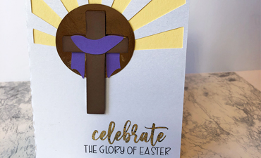 Pazzles DIY Glory of Easter card with instant SVG download. Instant SVG download compatible with all major electronic cutters including Pazzles Inspiration, Cricut, and Silhouette Cameo. Design by Alma Cervantes.
