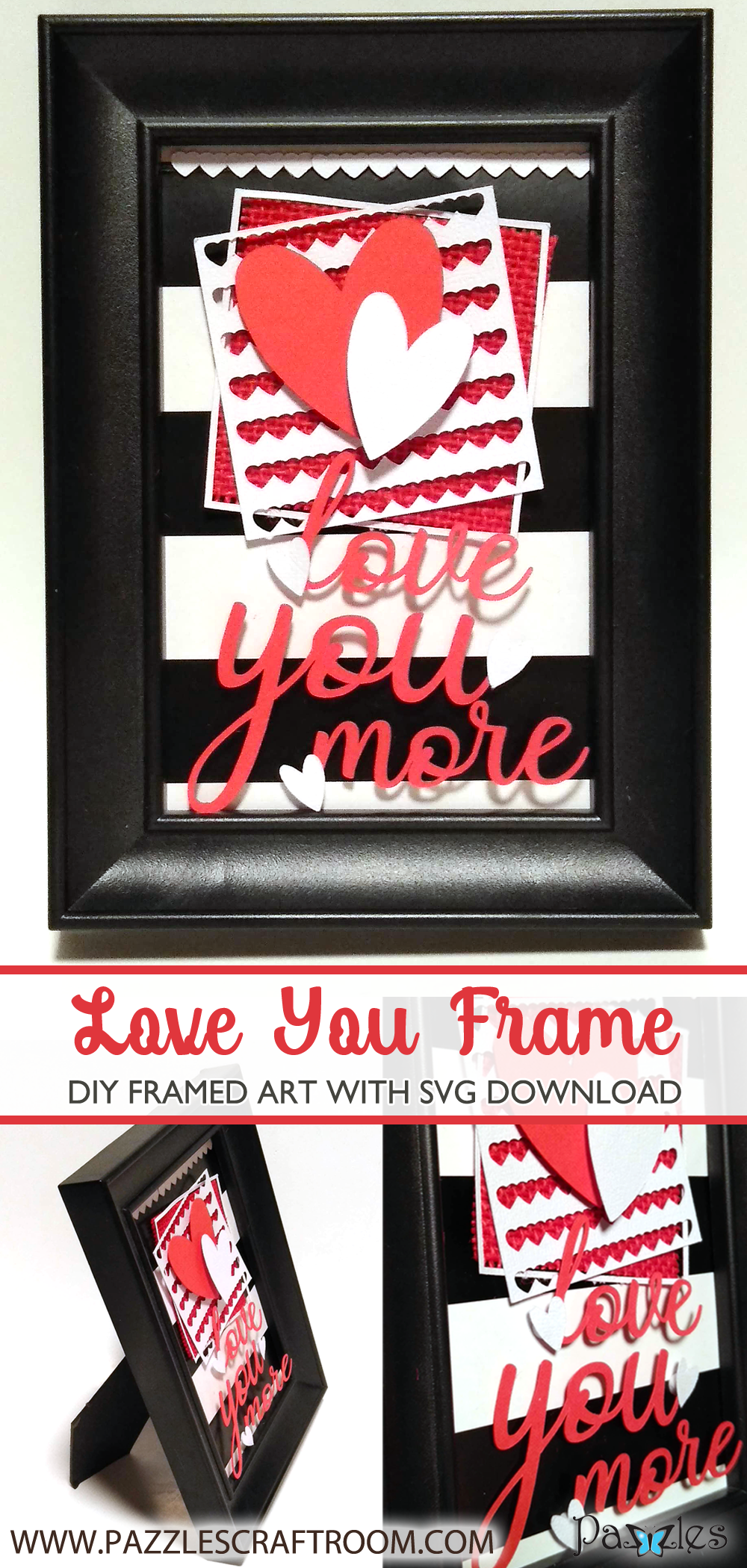 Pazzles DIY Love You More Frame or Card with instant SVG download. Compatible with all major electronic cutters including Pazzles Inspiration, Cricut, and SIlhouette Cameo. Design by Renee Smart.