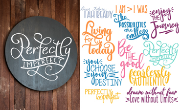 Pazzles Empowering Quotes Collection with instant download in SVG, AI, and WPC. Compatible with all major electronic cutters including Pazzles Inspiration, Cricut, and Silhouette Cameo. Design by Amanda Vander Woude
