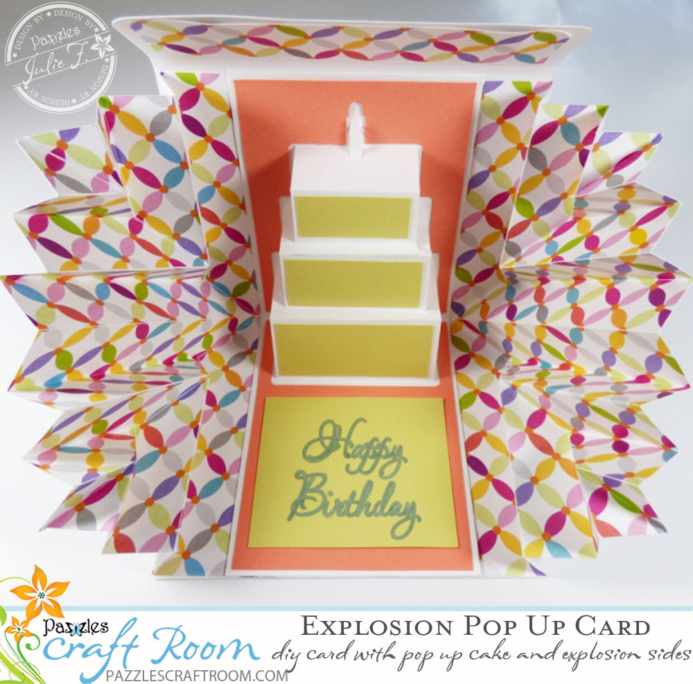 Pazzles DIY Birthday Explosion Pop Up Card by Julie Flanagan