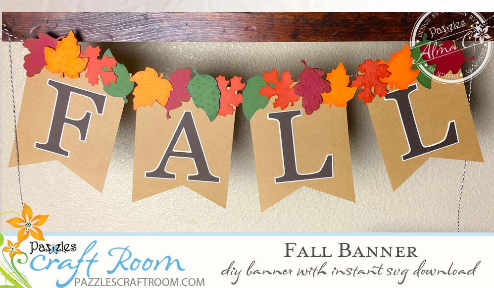Pazzles DIY Pennant Fall Banner by Alma Cervantes