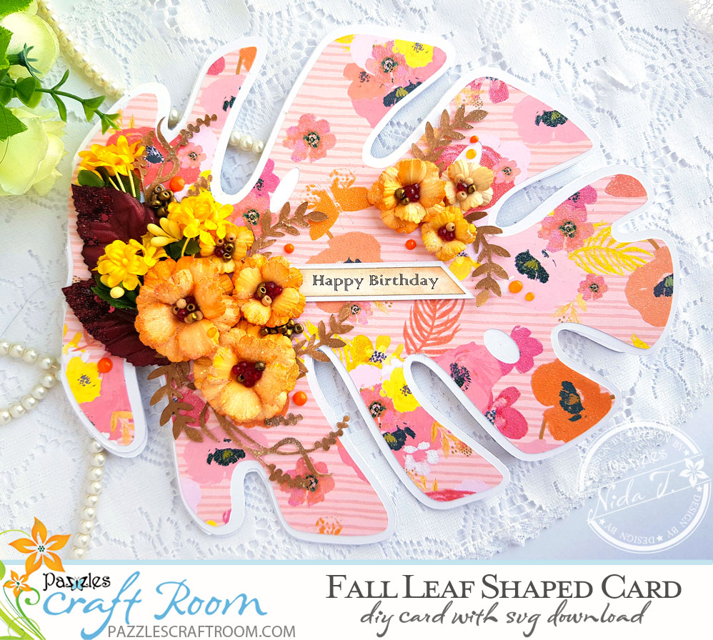 Pazzles DIY Fall Leaf Shaped Card by Nida Tanweer.  SVG download compatible with most major electronic cutters including Pazzles Inspiration, Cricut, and Silhouette Cameo.