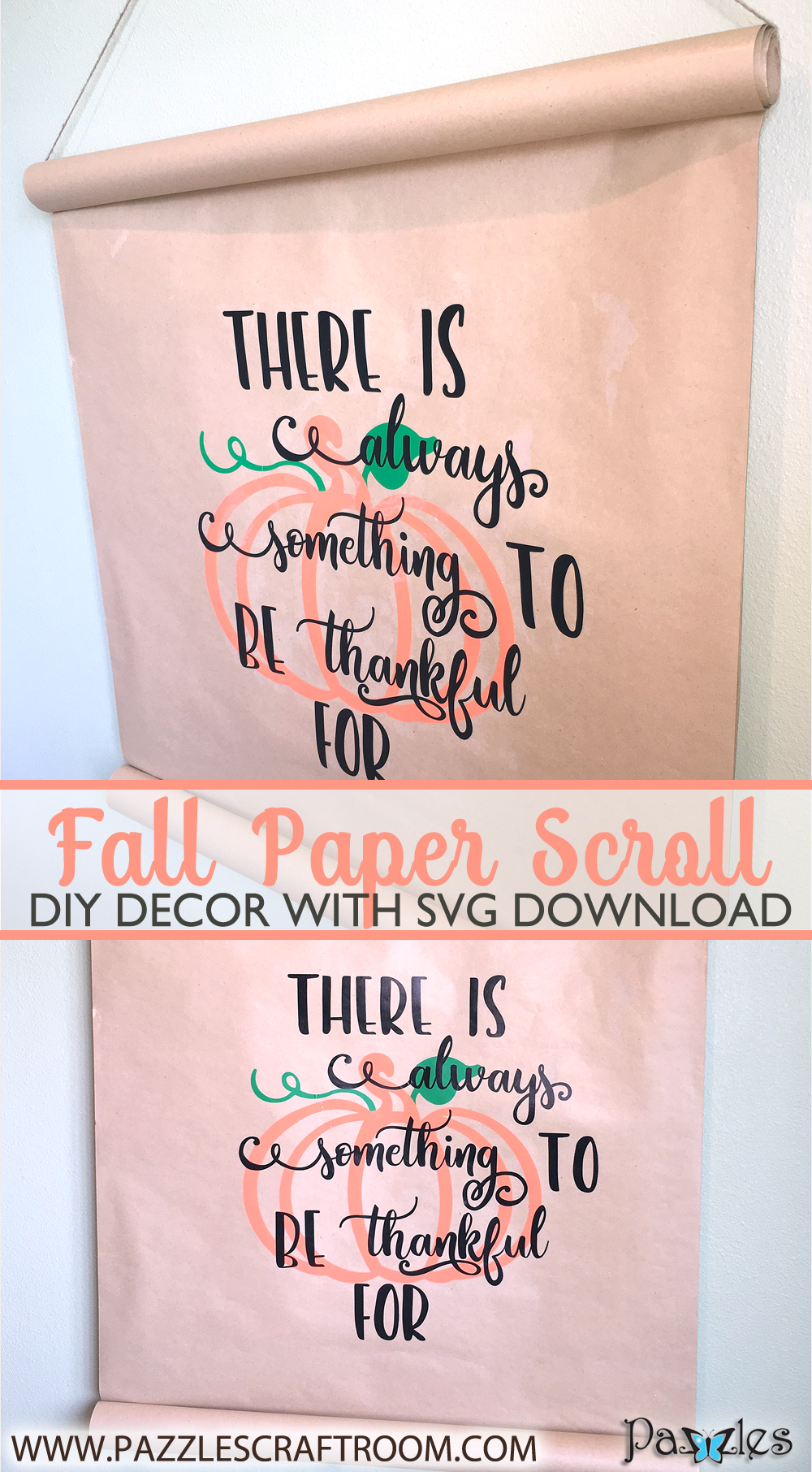 Pazzles DIY Fall Home Decor Paper Scroll with SVG download compatible with Pazzles Inspiration, Cricut, and Silhuette Cameo by Sara Weber