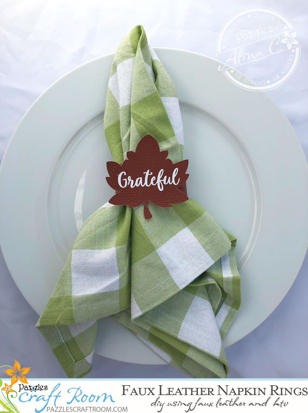 Pazzles DIY Faux Leather Napkin Rings with SVG download. Compatible with all major electronic cutters including Pazzles Inspiration, Cricut, and Silhouette Cameo. By Alma Cervantes.