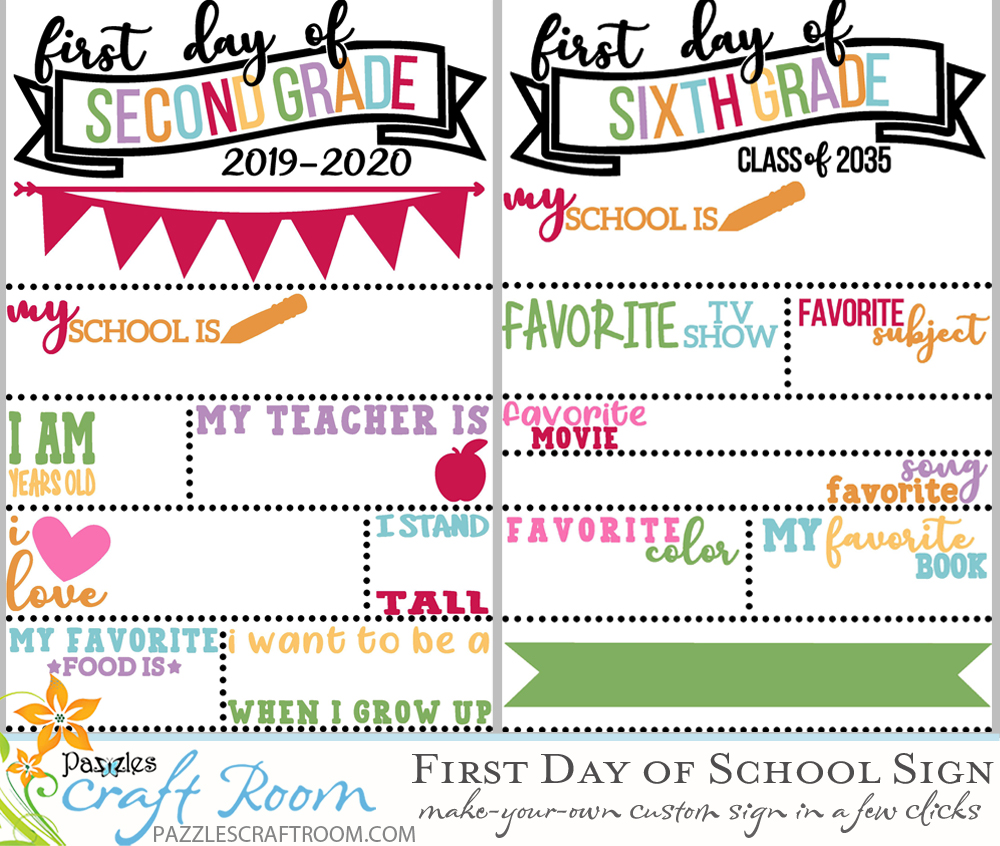 Pazzles DIY Quick and Easy Customizable First Day of School Sign