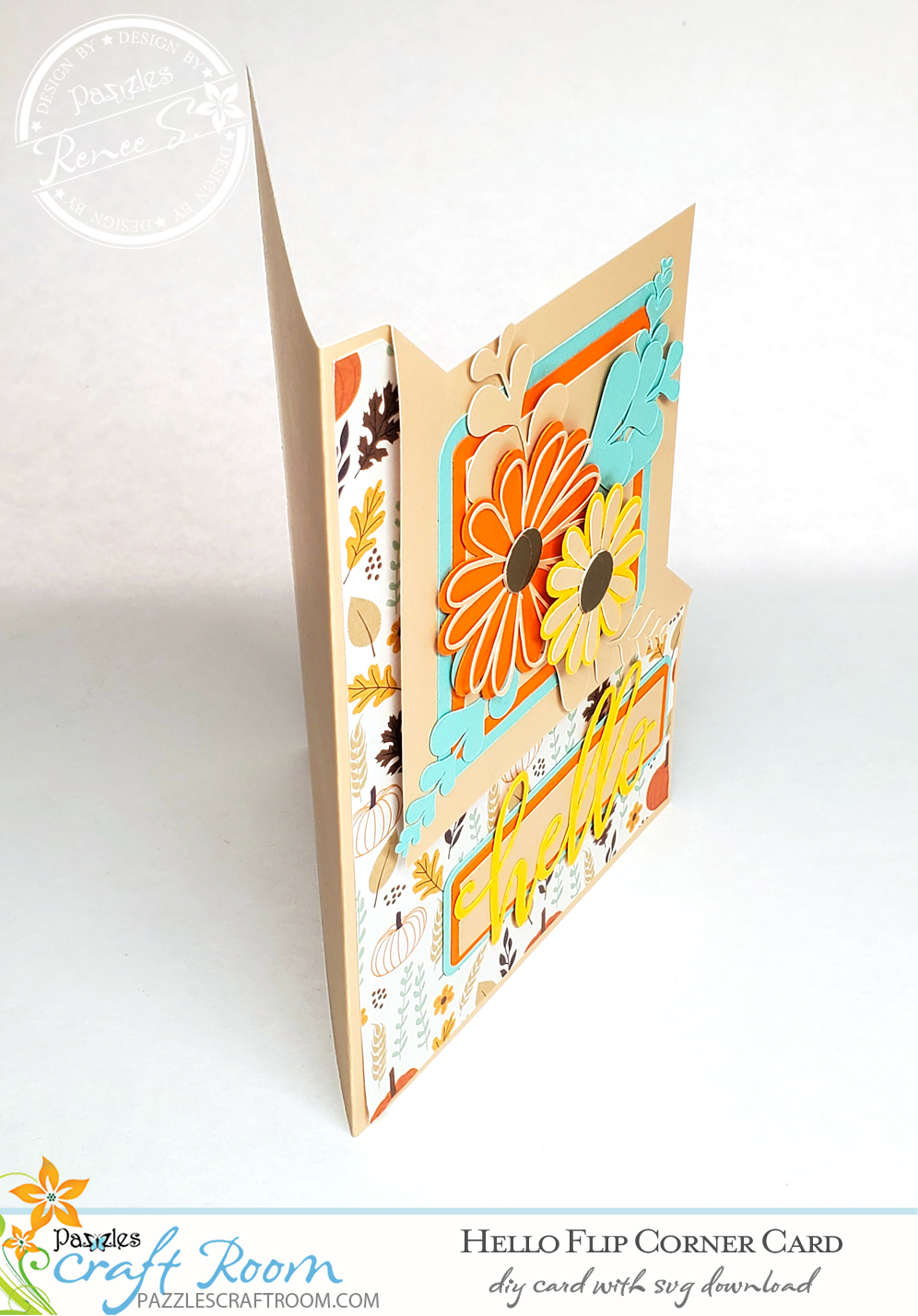 Pazzles DIY Hello Flip Corner Card with instant SVG download. Compatible with all major electronic cutters including Pazzles Inspiration, Cricut, and Silhouette Cameo. Design by Renee Smart.