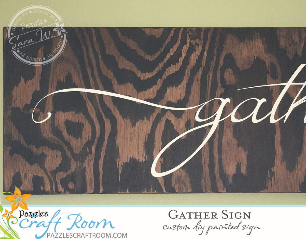 Pazzles DIY Dining Room Gather Painted Sign by Sara Weber