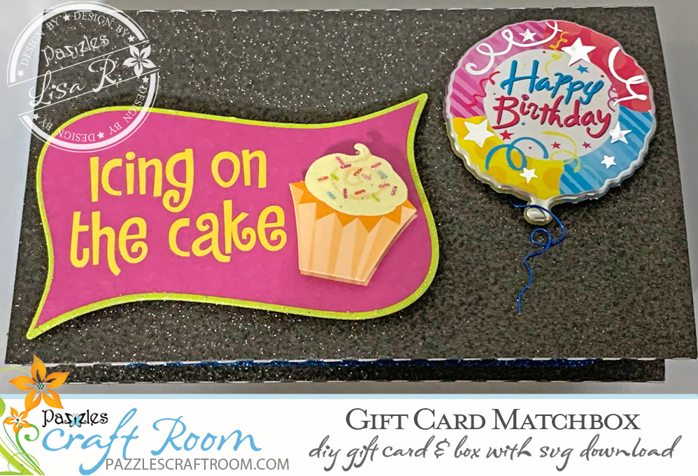 Pazzles DIY Gift Card Matchbox with SVG download. Compatible with all major electronic cutters including Pazzles Inspiration, Cricut, and Silhouette Cameo. Design by Lisa Reyna.
