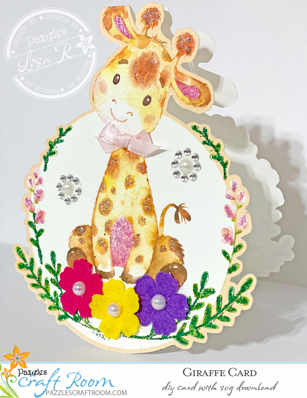 Pazzles DIY Giraffe Card with instant SVG download. Compatible with all major electronic cutters including Pazzles Inspiration, Cricut, and Silhouette Cameo. Design by Lisa Reyna.
