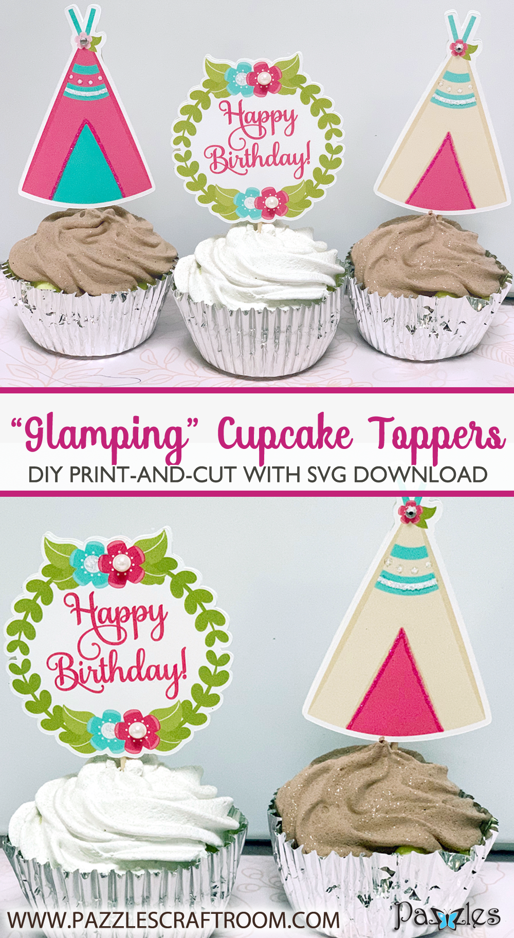 Pazzles DIY Glamping Cupcake Toppers with instant SVG download. Compatible with all major electronic cutters including Pazzles Inspiration, Cricut, and Silhouette Cameo. Design by Lisa Reyna.