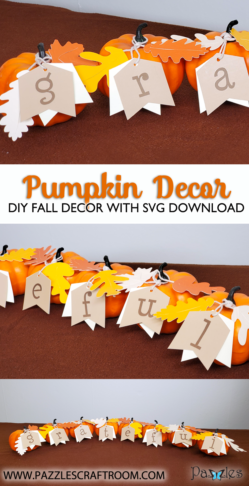Pazzles DIY Grateful Pumpkin Decor with instant SVG download. Compatible with all major electronic cutters including Pazzles Inspiration, Cricut, and SIlhouette Cameo. Design by Renee Smart.